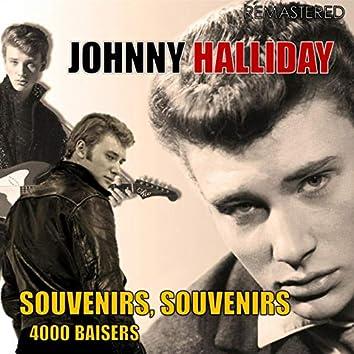 Souvenirs, Souvenirs / 4.000 Baisers (Digitally Remastered)