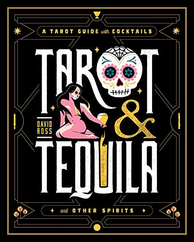 Tarot & Tequila: A Tarot Guide with Cocktails (English Edition)