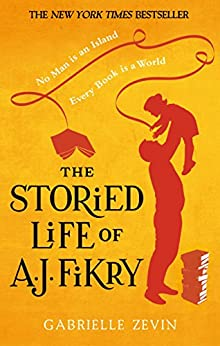 The Storied Life of A.J. Fikry by [Gabrielle Zevin]