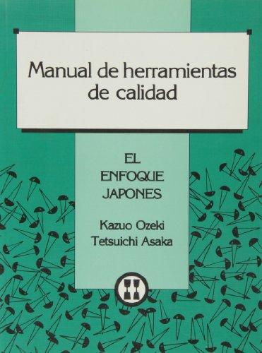 Manual de herramientas de calidad - el enfoque japones -