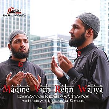 Madine Vich Rehn Waliya - Islamic Nasheeds