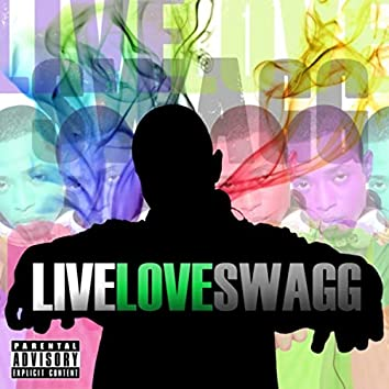 Live Love Swagg