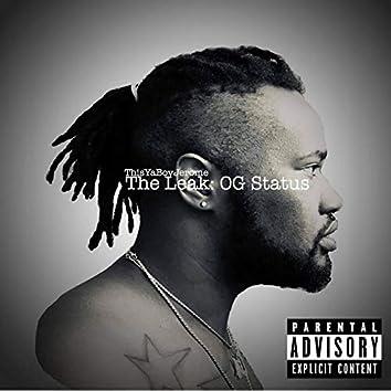The Leak: Og Status