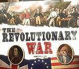 Revolutionary War : How America Won Its Indepencen