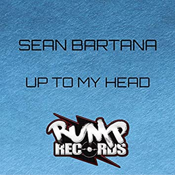 Up to My Head