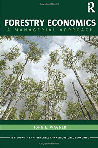 Forestry Economics: A Managerial Approach (Routledge...