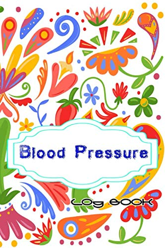 Blood Pressure Log Booklet: Daily Personal Hypertension Log Book. Record & Monitor Blood Pressure Size 6x9 Inches Glossy Cover Design Cream Paper Sheet ~ Women - Pressure # Bp 110 Pages Fast Prints.