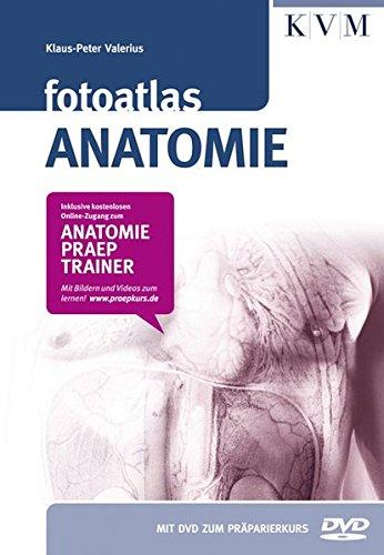 Fotoatlas Anatomie (Inkl. buchgegleitender DVD und Online-Zugang zum Anatomie-Präp-Trainer)