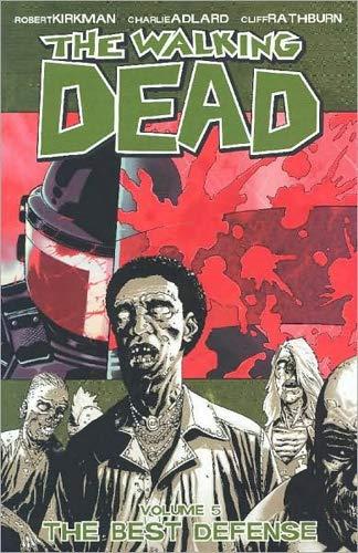 The Walking Dead Volume 5: The Best Defense: Best Defense v. 5