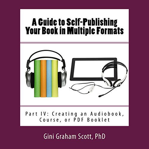 A Guide to Self-Publishing in Multiple Formats: Part IV Titelbild