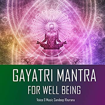 Gayatri Mantra For Well Being