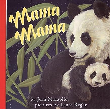 [( Mama Mama )] [by: Jean Marzollo] [Nov-1999]