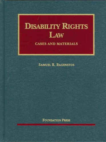 Disability Rights Law (University Casebook Series)