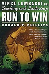 Run to Win: Vince Lombardi on Coaching and Leadership Kindle Edition