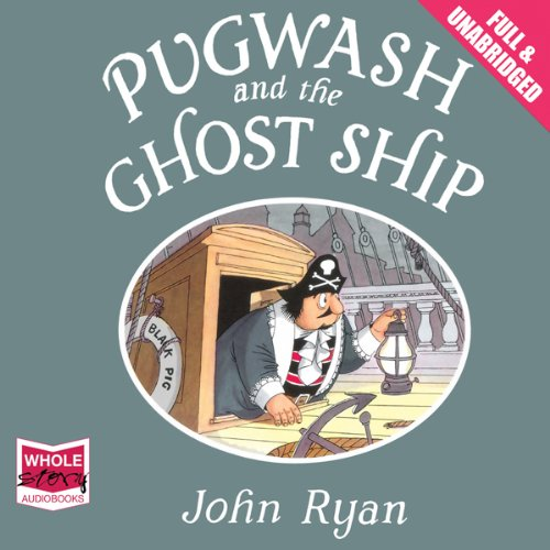 Pugwash and the Ghost Ship audiobook cover art