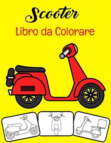 Scooter Libro da colorare: Colore e divertimento, i bambini impareranno a conoscere lo scooter con questo fantastico libro da colorare per scooter.