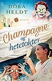 Champagne og hetetokter (Norwegian Edition)