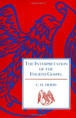 Interpretation of the Fourth Gospel (English and Greek Edition)