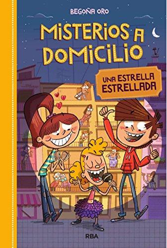 Una estrella estrellada. Misterios a domicilio 2 (Spanish Edition)