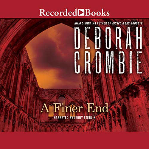 A Finer End Audiobook By Deborah Crombie cover art