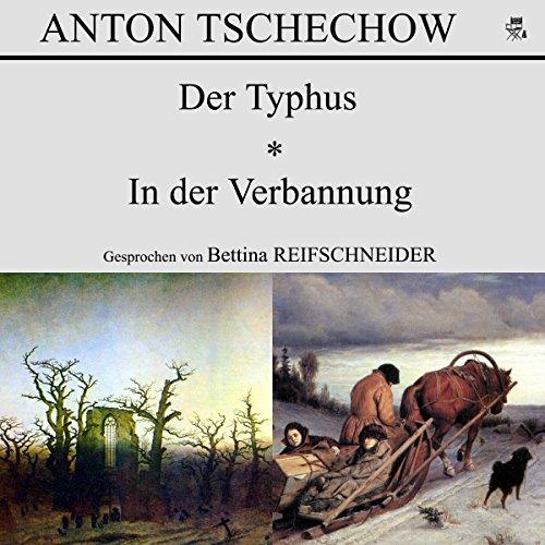 Der Typhus / In der Verbannung Titelbild