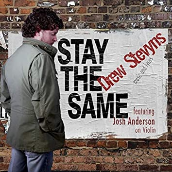Stay the Same (feat. Josh Anderson)