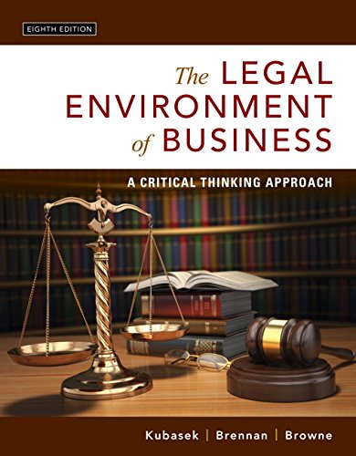 Compare Textbook Prices for The Legal Environment of Business: A Critical Thinking Approach 8 Edition ISBN 9780134074030 by Kubasek, Nancy K.,Brennan, Bartley A.,Browne, M. Neil