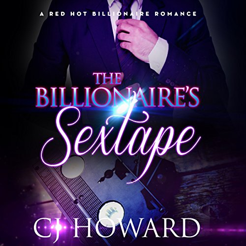 The Billionaire's Sextape audiobook cover art