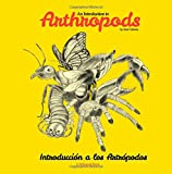 An Introduction to Arthropods: Insects, Arachnids, Myriapods and Crustaceans