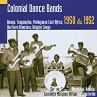 Colonial Dance Bands - Hugh Tracey by Eastern & Southern Africa - Field R (2006-07-24)