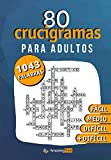 80 Crucigramas para adultos: 1043 palabras a descubrir