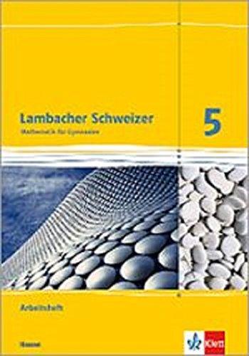 Lambacher Schweizer Mathematik 5. Ausgabe Hessen: Arbeitsheft plus Lösungsheft Klasse 5 (Lambacher Schweizer. Ausgabe für Hessen ab 2013)