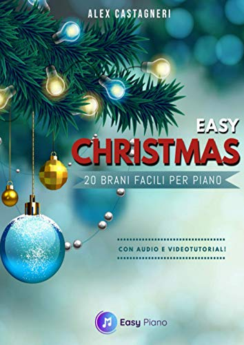 Easy Christmas: 20 Brani facili per Piano
