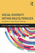 Social Diversity within Multiliteracies: Complexity in Teaching and Learning