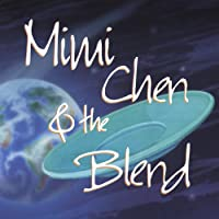 Mimi Chen & the Blend