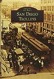San Diego Trolleys (Images of Rail)