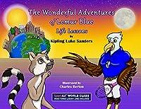 The Wonderful Adventures of Lemur Blue: Life Lessons