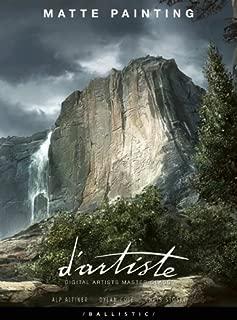 d'artiste: Matte Painting (D'artiste) by Altiner, Alp (2005) Hardcover