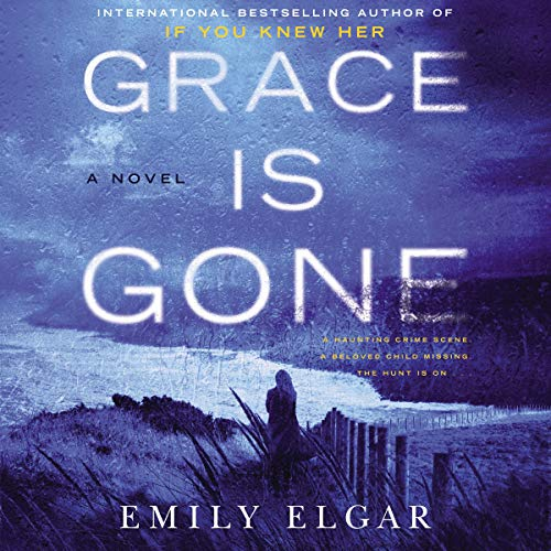 Grace Is Gone audiobook cover art
