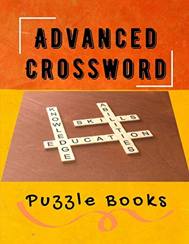 Advanced Crossword Puzzle Books: Sunday NYT Crossword Puzzle Books, Easy Puzzles and Brain Games for Adults, Have Challenges Specially Designed to Your for Find the Differences and More