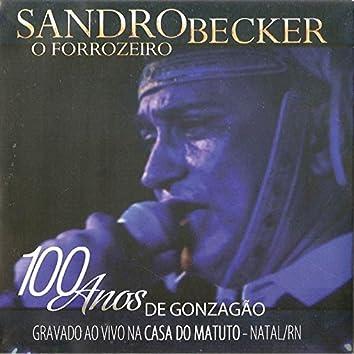 O Forrozeiro - 100 Anos de Gonzação (Ao Vivo) - Single