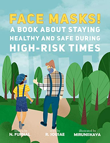 Face Masks!: A Book About Staying Healthy and Safe During High-Risk Times (English Edition)