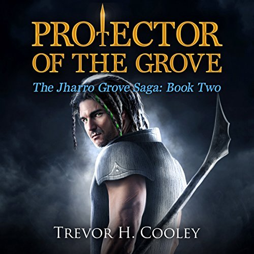 Protector of the Grove audiobook cover art