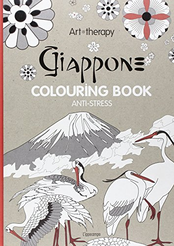 Art therapy. Giappone. Colouring book anti-stress [Lingua inglese]