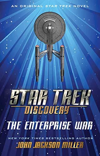 Amazon.com: Star Trek: Discovery: The Enterprise War eBook: Miller, John Jackson: Kindle Store