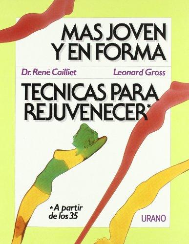 Técnicas para rejuvenecer (Técnicas corporales)