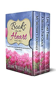 Books from the Heart: A Collection of Women's Fiction Novels by [Suzanne Whitfield Vince]