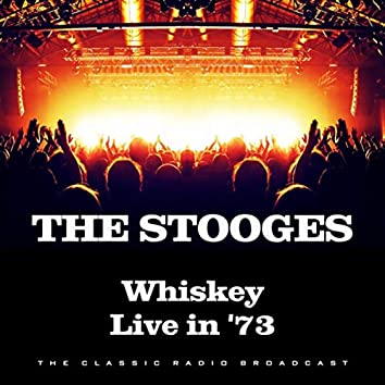 Whiskey Live in '73 (Live)