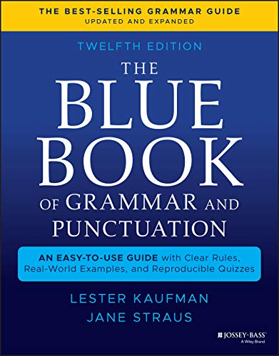 The Blue Book of Grammar and Punctuation: An Easy-to-Use Guide with Clear Rules, Real-World Examples, and Reproducible Quizzes Front Cover