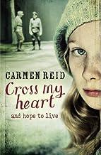 Cross My Heart by Carmen Reid (2013-08-01)